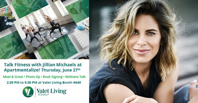 "Jillian Michaels and Valet Living will host ""The Key to Staying Fit at Your Community"" at the National Apartment Association's Apartmentalize Conference on June 27th at the Colorado Convention Center (Booth #649)."
