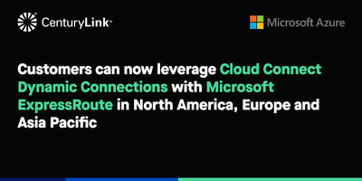 CenturyLink Delivers Secure, Fast and Easy Self-Provisioning of Network Connections to Microsoft Azure and Azure Government