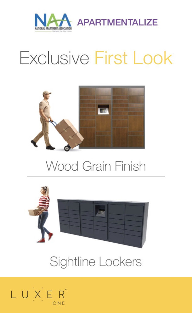 The package locker technology company, Luxer One, will be exhibiting at the National Apartment Association's 2019 Apartmentalize Expo at booth 380. The company will offer a first look at its new locker options, featuring industry-first wood grain finishes and reduced height towers.