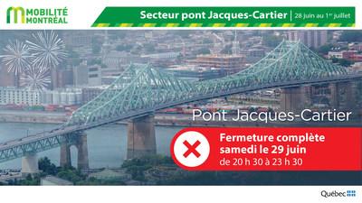 Fermeture pont Jacques-Cartier pour les feux d'artifice - FDS 28 juin (Groupe CNW/Ministère des Transports)
