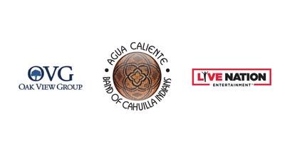 THE AGUA CALIENTE BAND OF CAHUILLA INDIANS,  OAK VIEW GROUP ANNOUNCE AGREEMENT TO BUILD STATE-OF-THE-ART SPORTS AND ENTERTAINMENT ARENA IN DOWNTOWN PALM SPRINGS