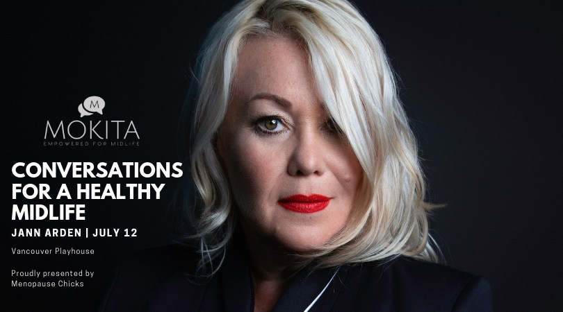 Jann Arden to crack open the conversation with midlife women in Vancouver July 12, 2019 (CNW Group/Menopause Chicks)
