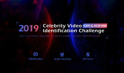 iQIYI and ACM MM's 2019 Celebrity Video Identification Challenge Wraps Up Successfully