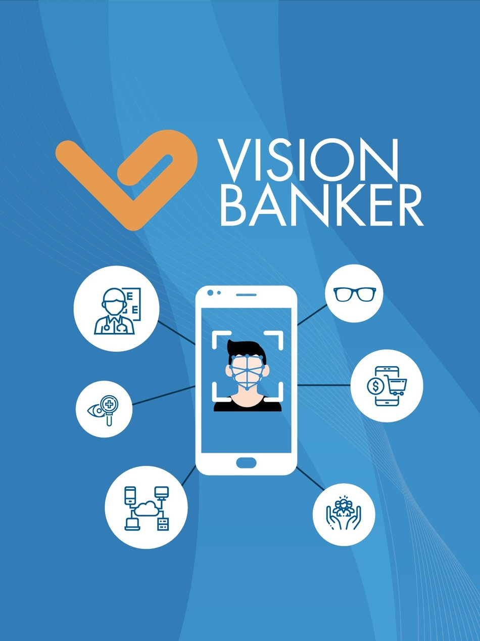 VisionBanker Reinvent Global Eyecare with Blockchain, Apps & Facial Recognition