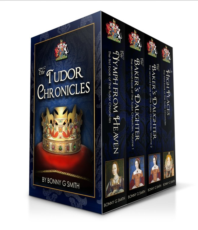 The Tudor Chronicles by Bonny G Smith is a box set consisting of three full-length novels, The Nymph from Heaven, The Baker's Daughter (in two volumes) and In High Places. Available on Amazon.