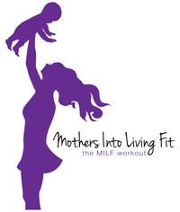 Mothers into Living Fit (PRNewsfoto/Desi Bartlett)