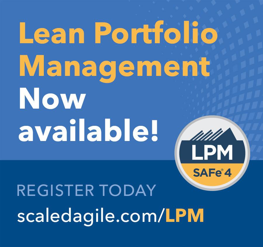 O curso de gerenciamento de portfólio lean da Scaled Agile ajuda os líderes seniores a possibilitar a inovação mais ágil (PRNewsfoto/Scaled Agile, Inc.)