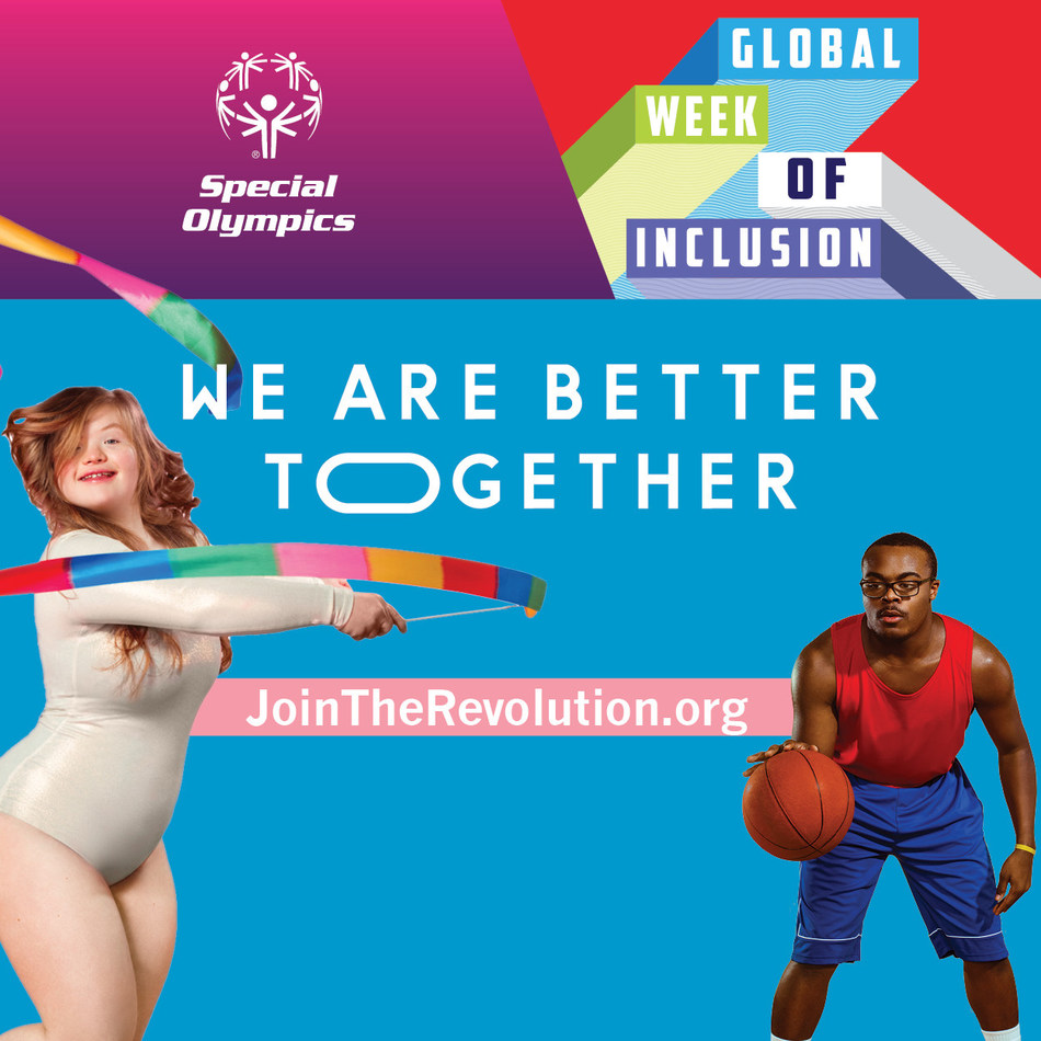 """Special Olympics Continues """"The Revolution is Inclusion"""" Campaign and Kicks Off Global Week of Inclusion Celebrating Theme of """"Togetherness"""""""