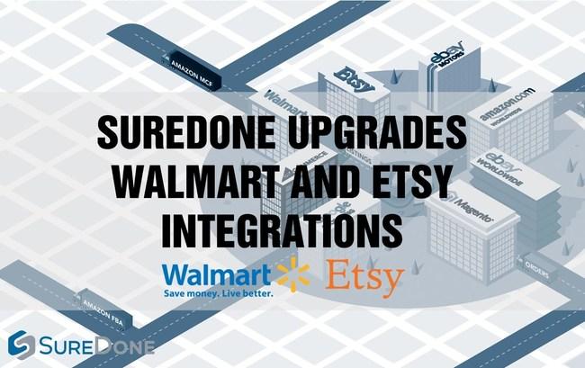 Walmart and Etsy Integrations Receive Major Upgrades in SureDone's Multichannel E-Commerce Platform