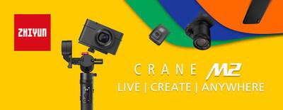 Zhiyun Announces CRANE-M2, the Most Versatile Compact Stabilizer
