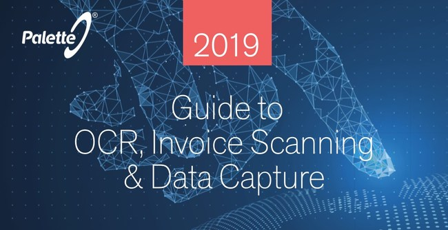 2019 Guide to OCR, invoice Scanning, and Data Capture