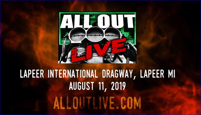 All Out Live at Lapeer International Dragway. Get your tickets at www.alloutlive.com