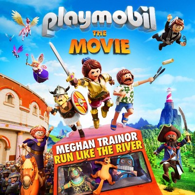 "MEGHAN TRAINOR RELEASES NEW ORIGINAL SONG FOR PLAYMOBIL: THE MOVIE ""RUN LIKE THE RIVER"" - AVAILABLE NOW"