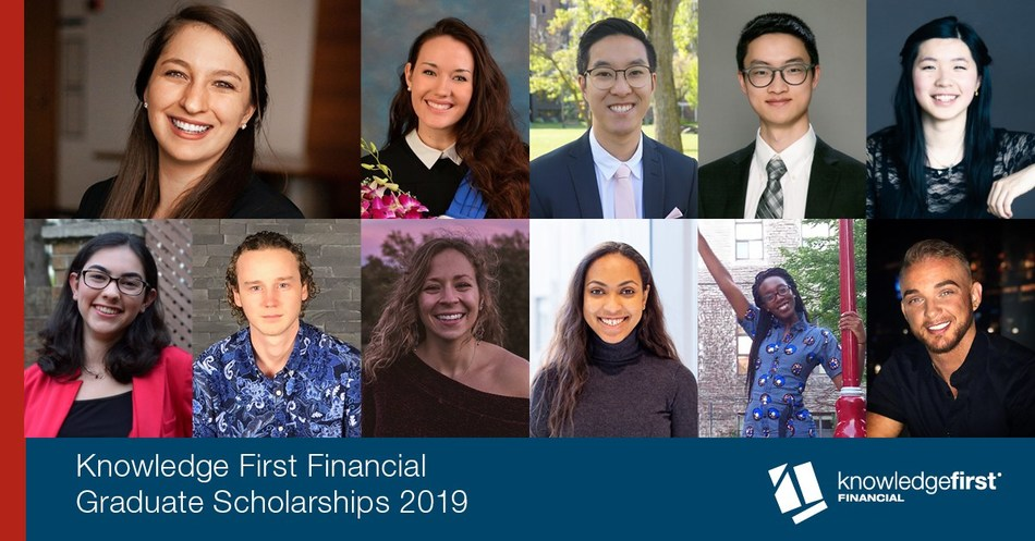 Knowledge First Financial Graduate Scholarships to Help Students Make a Difference: 11 Scholarships Worth a Combined $120,000 awarded in 2019 (CNW Group/Knowledge First Financial Inc.)