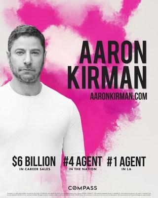 $6 Billion in Sales, Aaron Kirman Leads Luxury Residential Real Estate Market, #1 LA, #4 U.S.