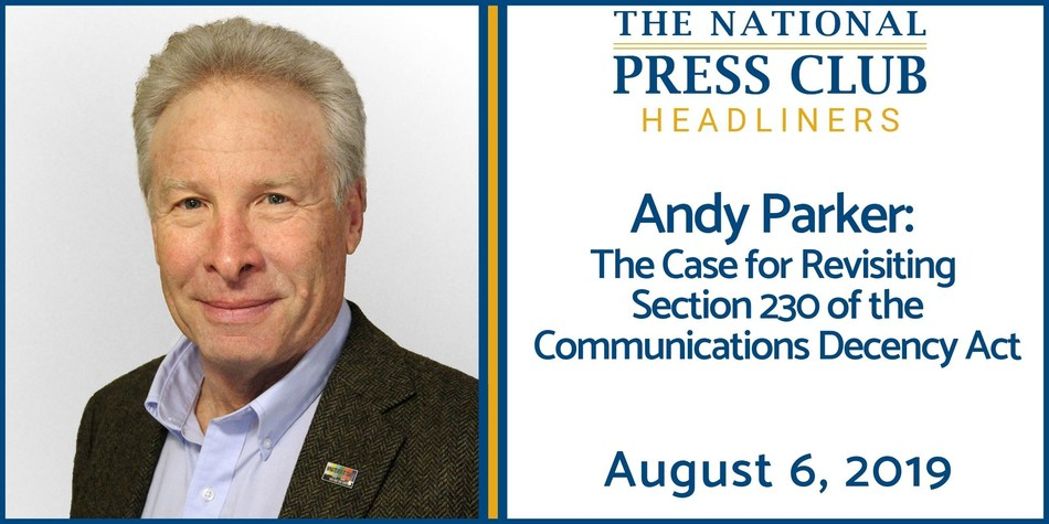 Andy Parker, father of slain journalist Alison Parker, to advocate for review of Section 230 of the Communications Decency Act at National Press Club, August 6