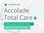 New Accolade Total Care Guides People to the Best Providers and Supports Them at Every Stage of Care to Improve Health Outcomes and Reduce Employer Healthcare Costs