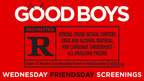 "SETH ROGEN AND UNIVERSAL PICTURES ANNOUNCE ""WEDNESDAY FRIENDSDAY"" FREE SCREENINGS OF THE NEW R-RATED COMEDY ""GOOD BOYS"""