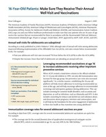 This is a joint call-to-action from seven major medical and public health professional organizations urging healthcare professionals to establish an adolescent healthcare visit at 16 years of age to ensure their patients receive recommended adolescent vaccines.