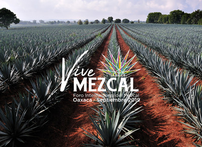 """Vive Mezcal 2019"" A Perfect Pairing of Culture and Commerce at International Forum In Oaxaca in September."
