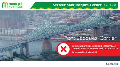 Fermetures pont Jacques-Cartier FDS du 9 août (Groupe CNW/Ministère des Transports)