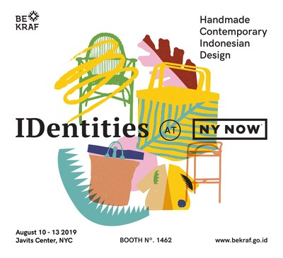 Visit the Indonesian Pavilion at NY Now, booth no.1462, Javits Center, NYC, on August 10 - 13 2019.