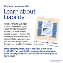 It's important to review your policy to find out your coverage limits and any exclusions that may apply.