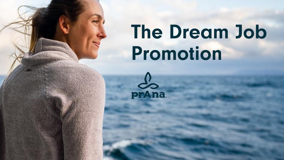 prAna's The Dream Job Promotion