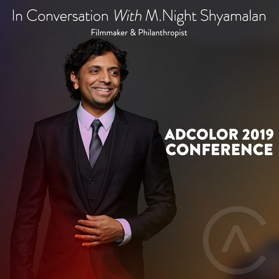 M. Night Shyamalan to Headline ADCOLOR 2019 Conference September 6-7 in Los Angeles, CA