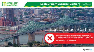 Fermeture PJCCI pont Jacques-Cartier, fin de semaine du 16 août (Groupe CNW/Ministère des Transports)