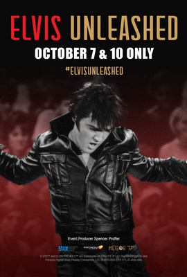 Experience the King Like Never Before With 'Elvis Unleashed,' in Movie Theaters Worldwide on October 7 & 10 Only