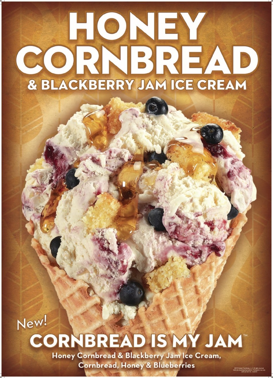 Cornbread is My Jam™ Creation is made with Honey Cornbread & Blackberry Jam Ice Cream, Cornbread, Honey, and Blueberries, tasting like freshly baked cornbread with a sweet smear of blackberry jam.