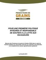 Mémoire des PGQ : Pour une première politique intégrée et responsable de soutien à la lutte aux ravageurs (Groupe CNW/Producteurs de grains du Québec)