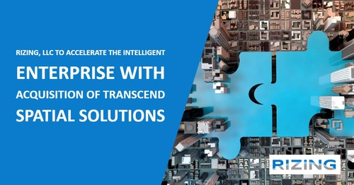 Rizing + Transcend Spatial Solutions will create Geospatially-Enabled Enterprise Asset Management Customers