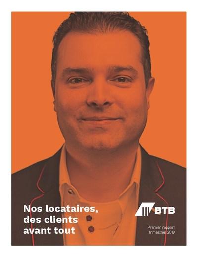 Couverture du premier rapport trimestriel avec Marc-André Leclerc de Productions Optimales (Groupe CNW/Fonds de placement immobilier BTB)