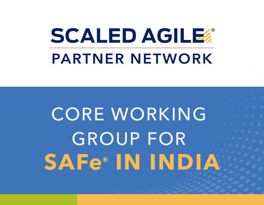 Scaled Agile introduces the Core Working Group for SAFe® in India