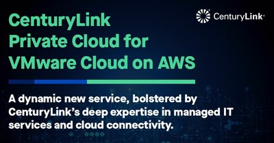 CenturyLink announces the launch of CenturyLink® Private Cloud for VMware Cloud (VMC) on AWS