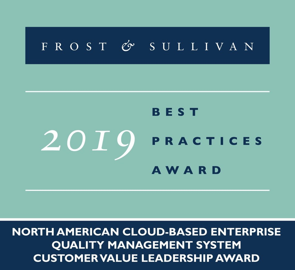2019 North American Cloud-based Enterprise Quality Management System Customer Value Leadership Award (PRNewsfoto/Frost & Sullivan)