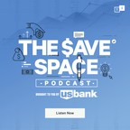 U.S. Bank And TuneIn To Release The Save Space Podcast