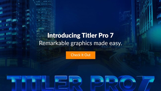 Introducing Titler Pro 7