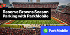 ParkMobile™ Offers More Parking Options for Cleveland Browns Fans at FirstEnergy Stadium