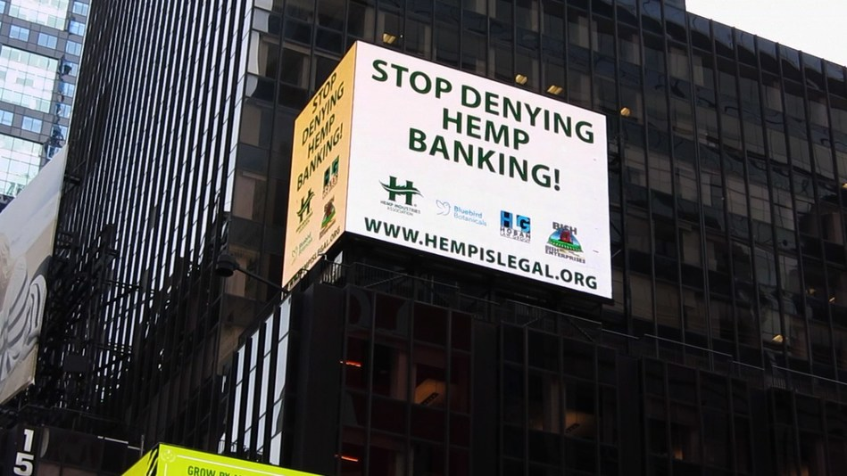 "The HIA® continues its Times Square campaign with ""Stop Denying Hemp Banking!"""