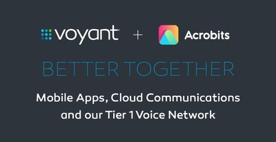 Voyant and Acrobits are better together with their mobile apps, cloud communications and tier 1 voice network.