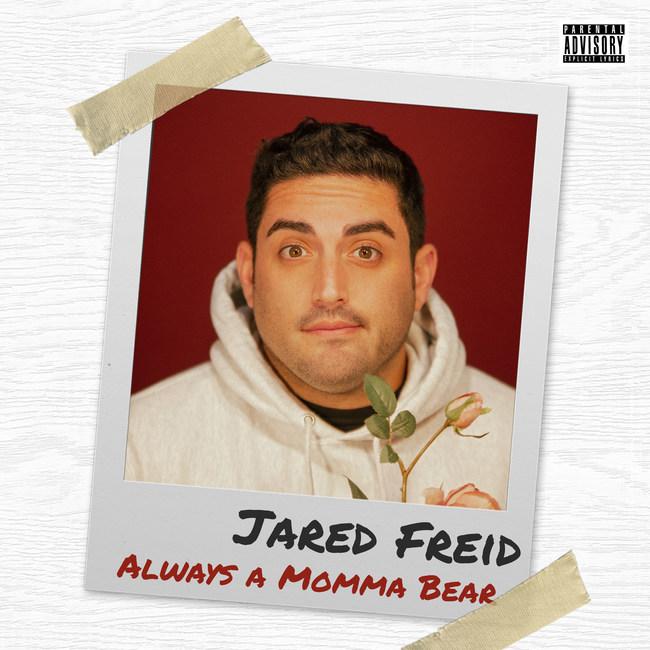 Jared Freid Always A Momma Bear Album Cover