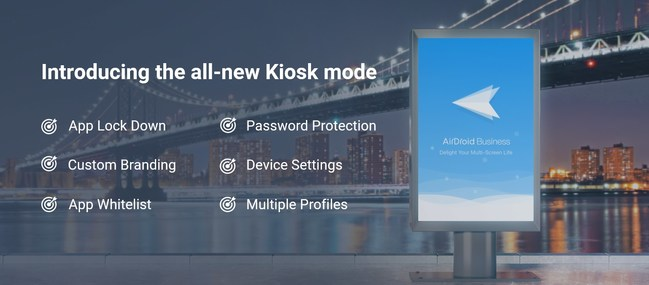 AirDroid Business, an innovator of enterprise mobile device management (MDM) today announced the addition of a 'kiosk mode' function to their AirDroid Business MDM solution.