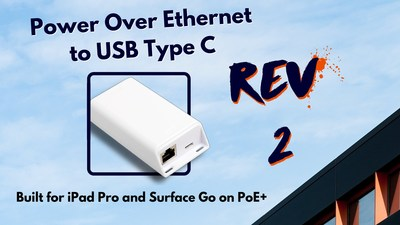 Say Hello to the Rev 2 PoE+ to USB-C Adapter