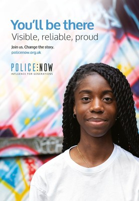 You'll be there: visible, reliable, proud.  You'll be there is Police Now's national campaign to recruit high-achieving graduates from diverse backgrounds to become the next generation of leaders in policing.