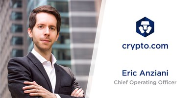 Crypto.com Promotes Eric Anziani to Chief Operating Officer