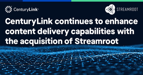The acquisition of Streamroot represents another step in CenturyLink's commitment to innovation as a leader in content delivery network and edge compute services.