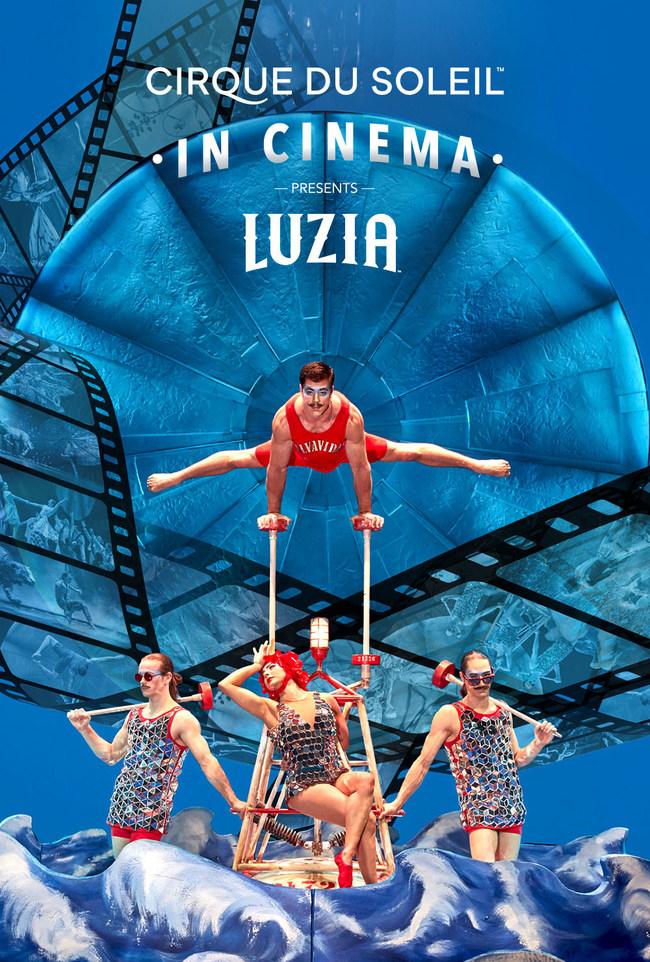 Cirque du Soleil in Cinema Presents LUZIA